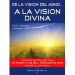 De la vision de l'asno... A la vision divina